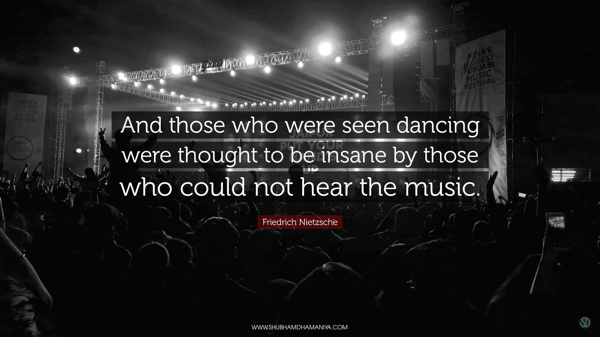 And Those Who Were Seen Dancing Were Thought To Be Insane By Could Not Hear The Music Friedrichnietzsc Thoughts Friedrich Nietzsche Nietzsche