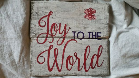 Check out this item in my Etsy shop https://www.etsy.com/listing/481061138/joy-to-the-world-country-christmas-wood