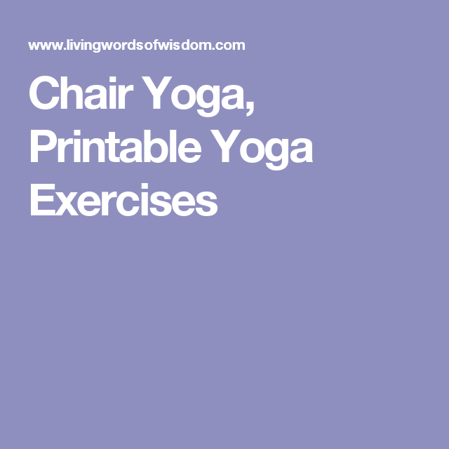 graphic relating to Senior Chair Exercises Printable known as Chair Yoga, Printable Yoga Workouts  Chair Yoga Chair