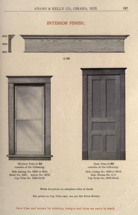 Adams Kelly Co Official Catalogue 1908 1909 Interior Finishing 5 Panel Doors Side Casing Base Blocks And Cap Window Trim Interior Wood Trim Wood Trim