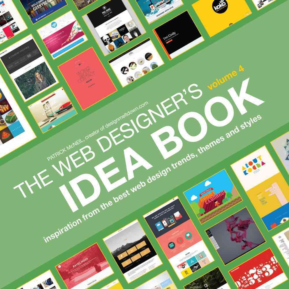 The Web Designer\'s Idea Book: Inspiration from Today\'s Best Web ...