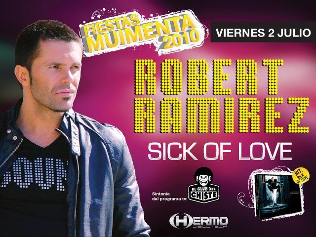 Fiestas de Muimenta. Robert Ramírez (Sick of Love). 02/07/2010