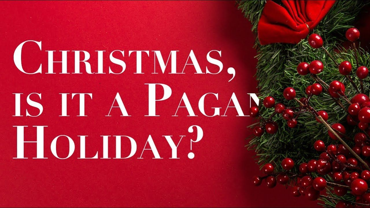 Is Christmas A Pagan Celebration Youtube In 2020 War On Christmas Pagan Christmas
