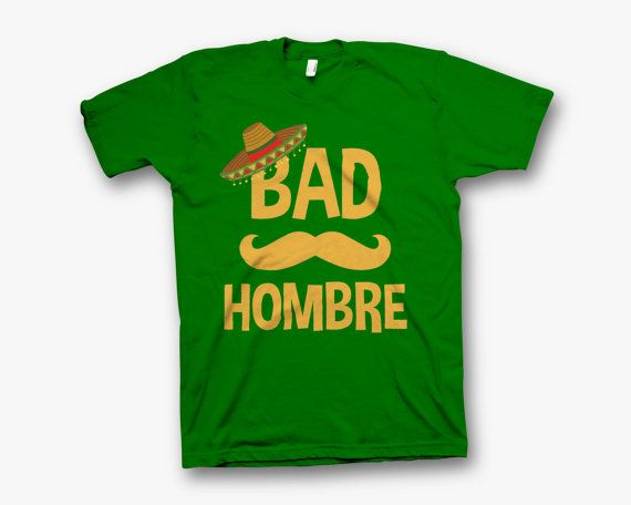 Bad Hombre Shirt by MoonHunting on Etsy