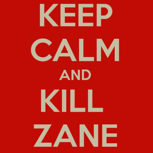 Yes #KillZane