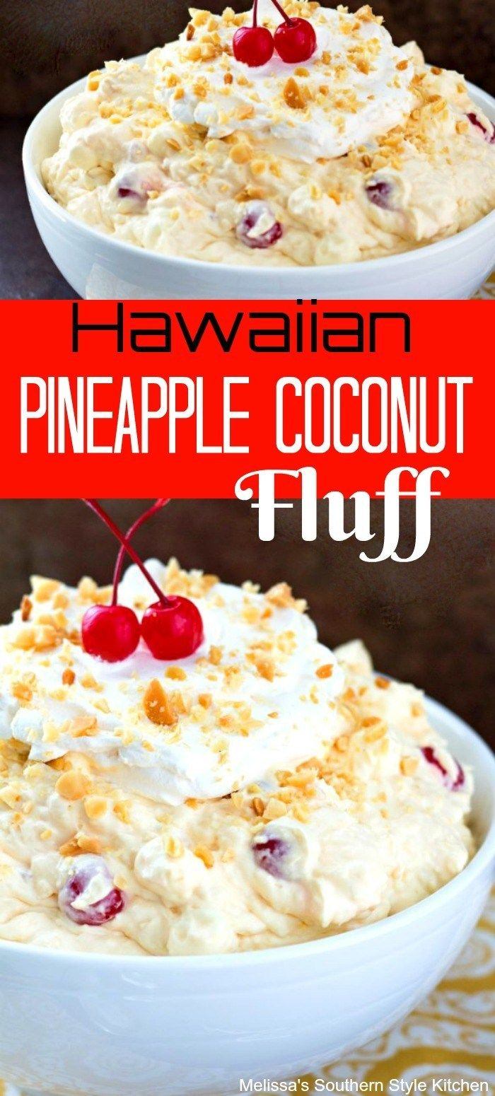 Hawaiian Pineapple Coconut Fluff - melissassouthernstylekitchen.com