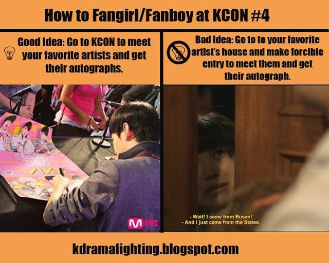 How To Fangirl Fanboy At Kcon 4 Good Idea Bad Idea Kdramafighting Kdramahumor Kdrama Funny Fangirl Korean Music