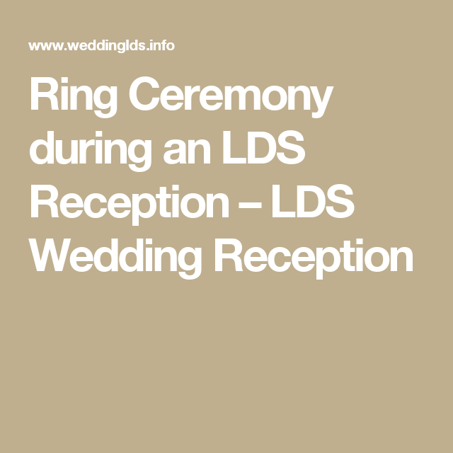 Ring Ceremony During An LDS Reception