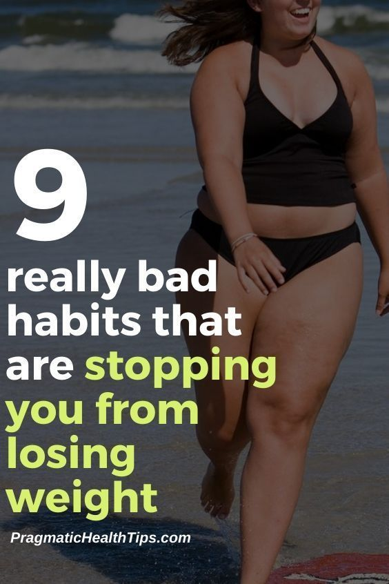 9 Bad Habits That Are Stopping You From Losing Weight  Pragmatic Health Tips 9 bad habits that are stopping you from losing weight  weight loss plans for women products...