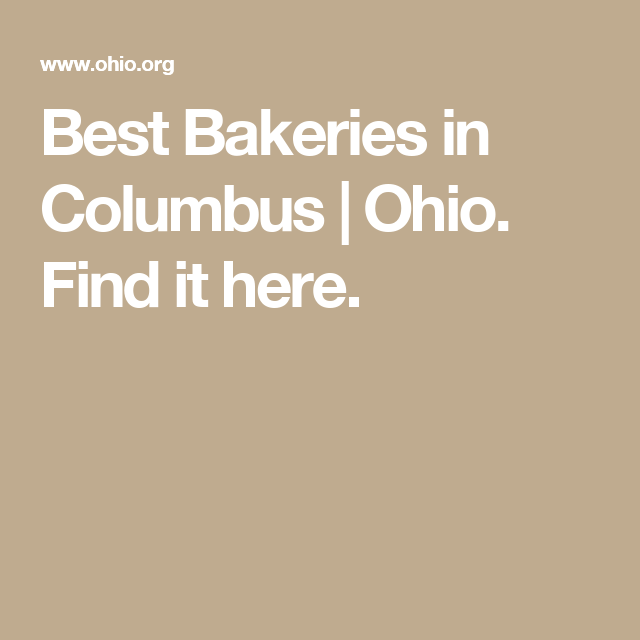 Best Bakeries in Columbus Ohio Find it here Columbus Central