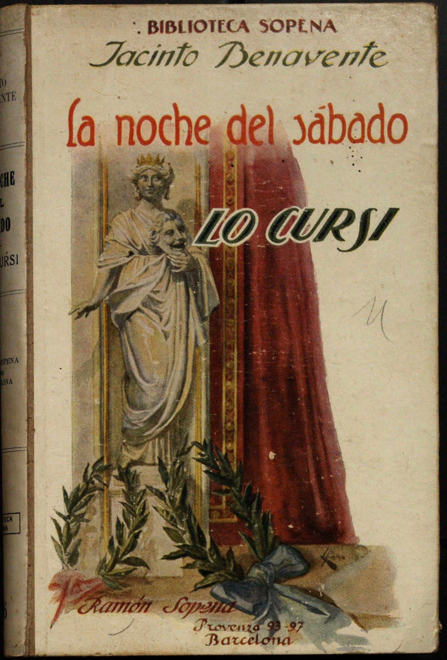 La noche del sábado : Novela escénica en cinco cuadros ; Lo cursi ...
