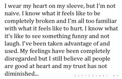 i still believe all people are good at heart.