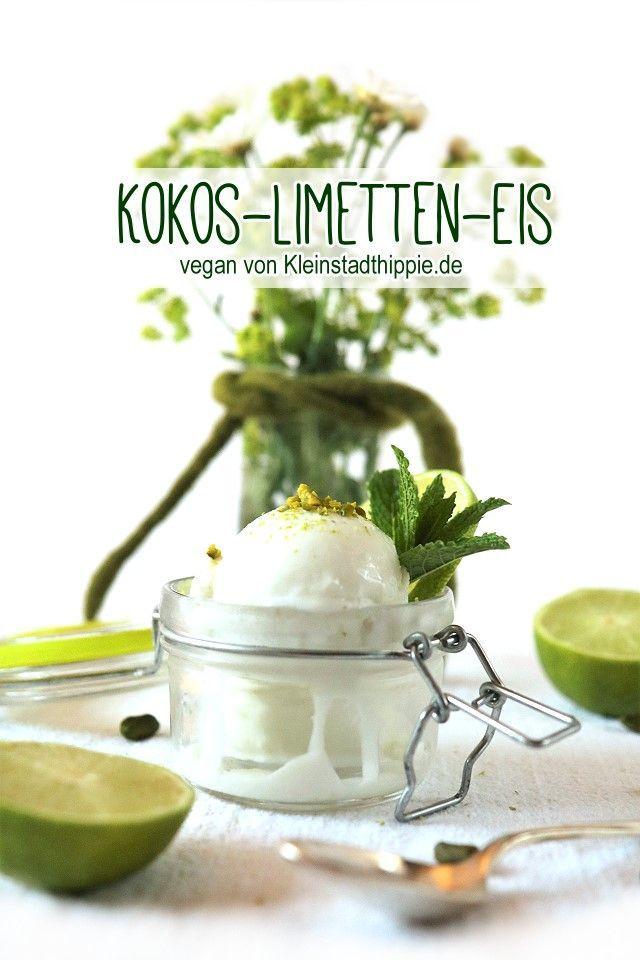 Kokos-Limetten-Eis - vegan - laktosefrei - lecker - sahnig - cremig von Kleinstadthippie.de