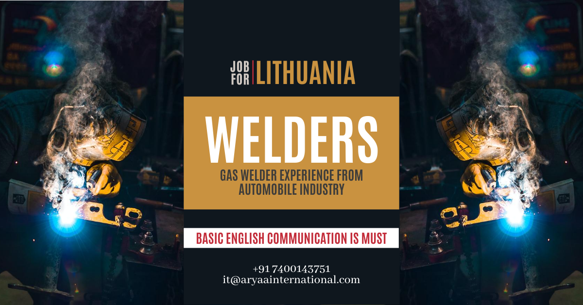 Welders For Lithuania In 2020 Job Opening Hiring Process Automobile Industry