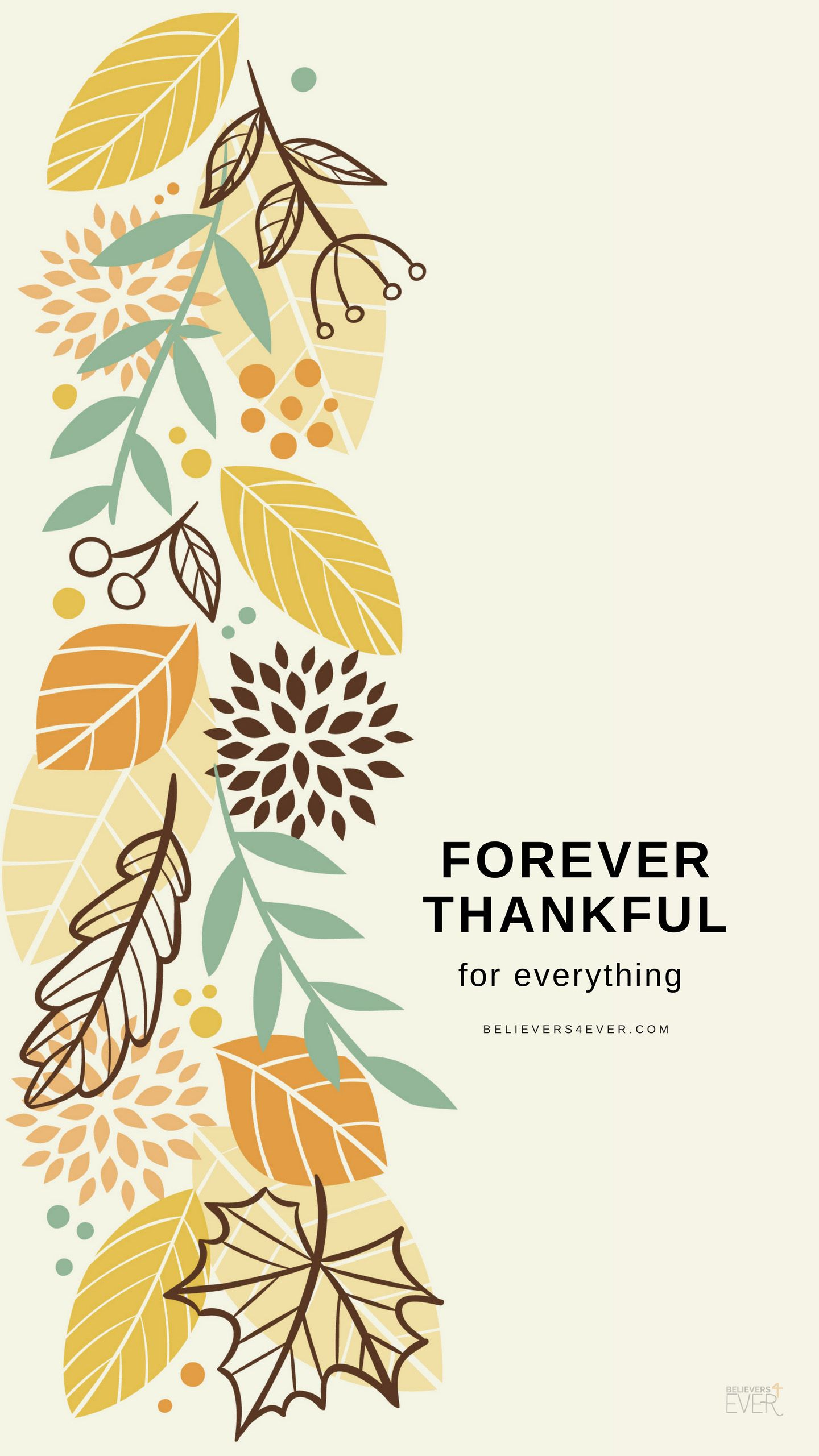 Forever Thankful Thanksgiving Wallpaper Iphone Wallpaper Fall