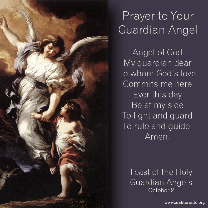 Prayer For The Feast Day Of The Holy Guardian Angels Guardian Angels Prayer Guardian Angels Your Guardian Angel