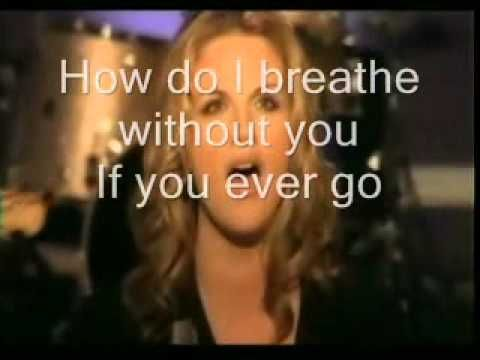How do I live without you ( Trisha Yearwood) video and