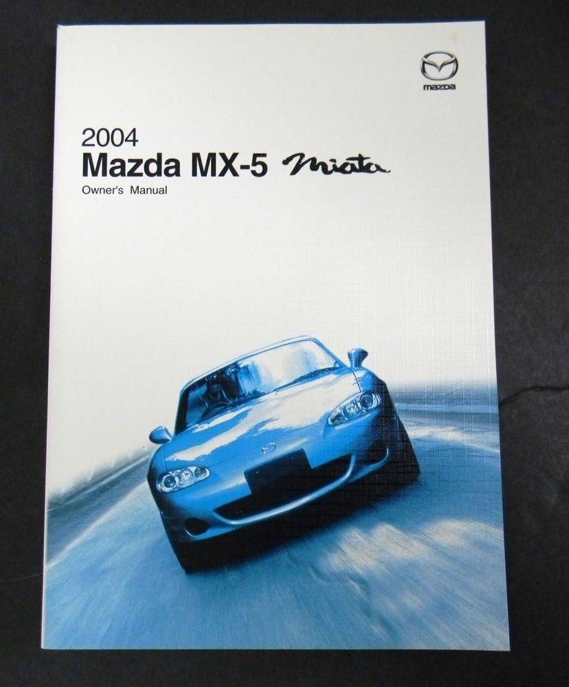 2004 mazda mx 5 miata owners manual parts service new original car rh pinterest com 2009 MX-5 2010 MX-5