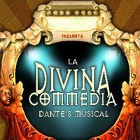 LA DIVINA COMMEDIA - DANTE'S MUSICAL