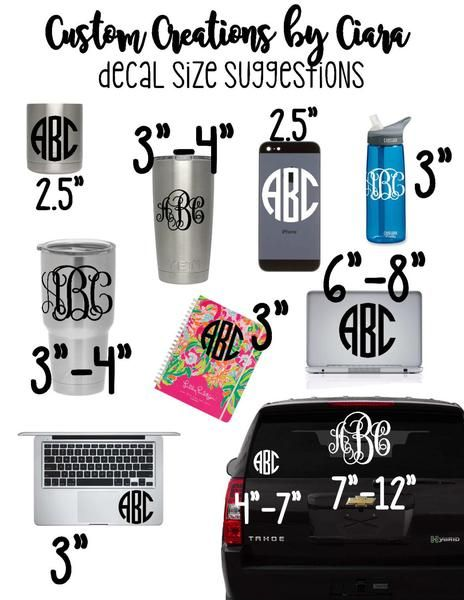This decal will come crown and monogram will come separate so you can place the crown just as you please this listing is for one monogram