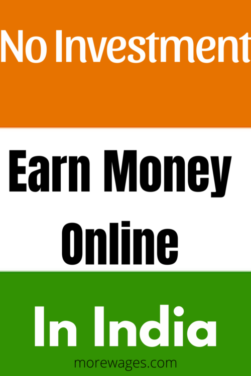 How To Make Money Online Without Investment In India