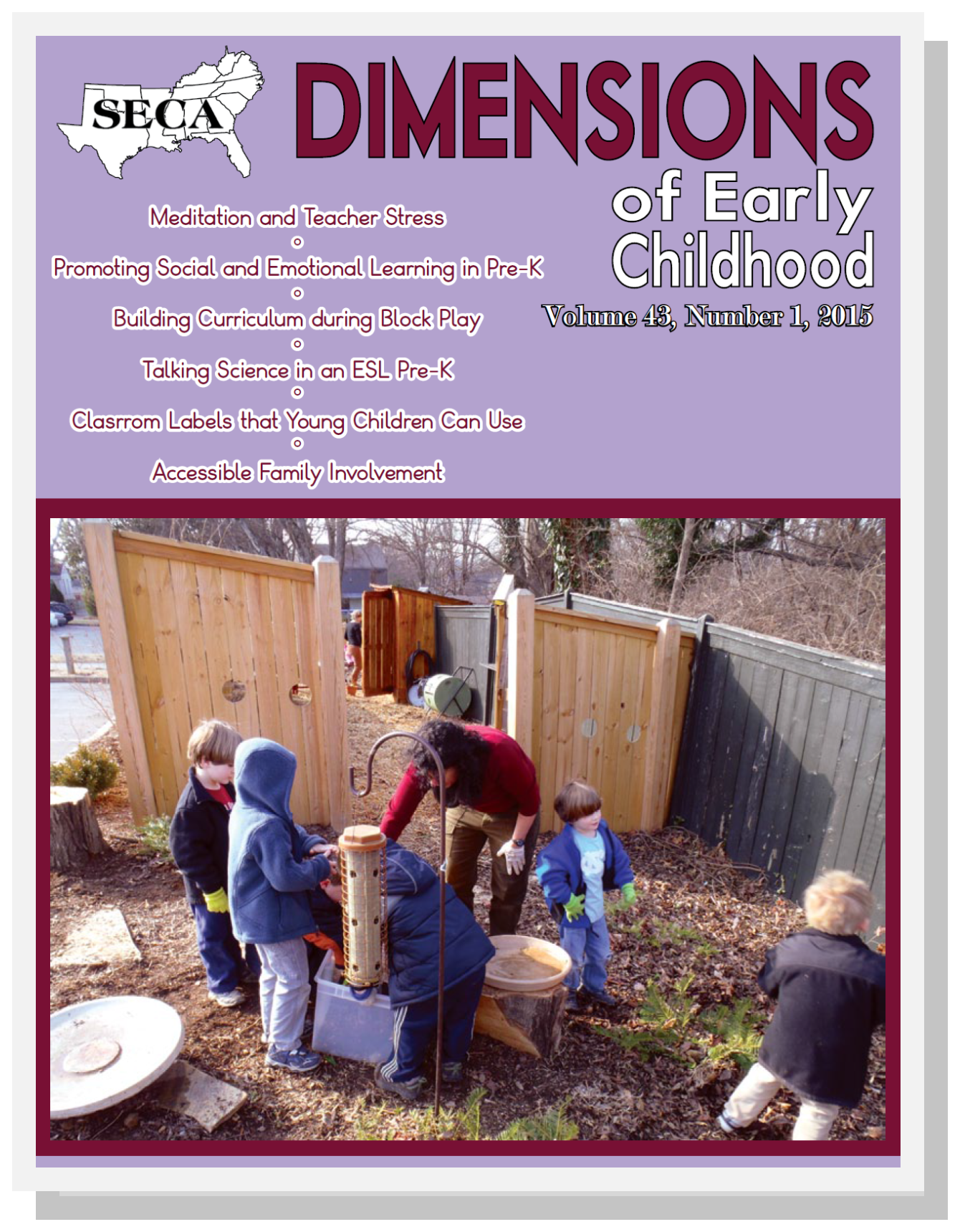 Winter 2015 - Meditation and Teacher Stress | Promoting Social and Emotional Learning in Pre-K | Building Curriculum during Block Play | Talking Science in an ESL Pre-K | Clasrrom Labels that Young Children Can Use | Accessible Family Involvement
