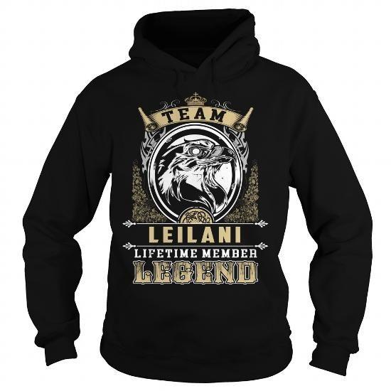 I Love LEILANI, LEILANIBIRTHDAY, LEILANIYEAR, LEILANIHOODIE, LEILANINAME, LEILANIHOODIES - TSHIRT FOR YOU T shirts