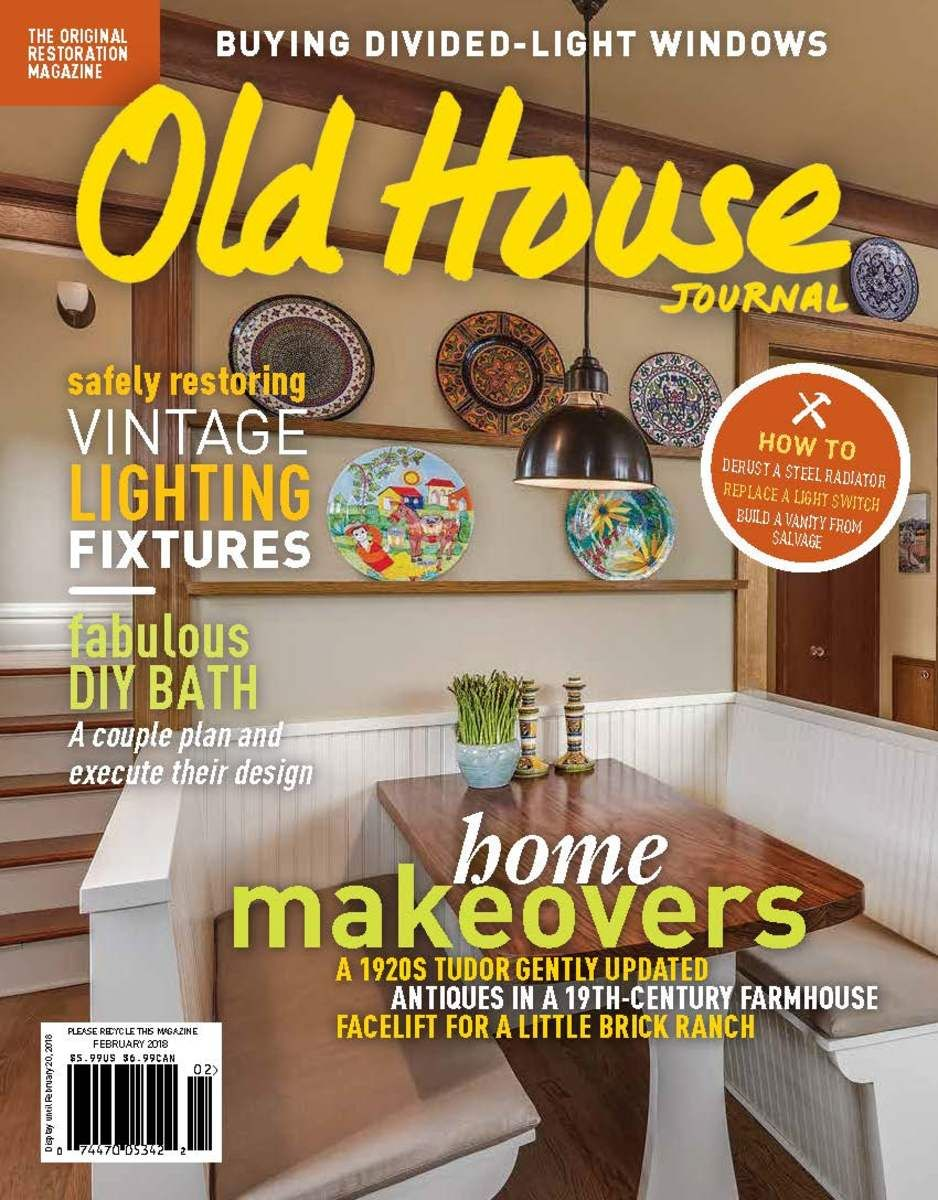 Ohj february 2018 old house restoration products decorating