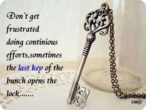 Quote on frustration efforts and the last key to success Quote on frustration , efforts and the last key to success  motivational quotes inspirational