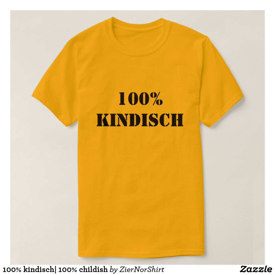 100 Kindisch 100 Childish T Shirt