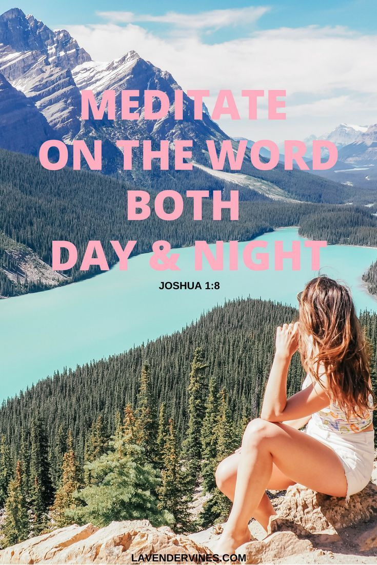 Meditate on the word both day and night joshua 18 are