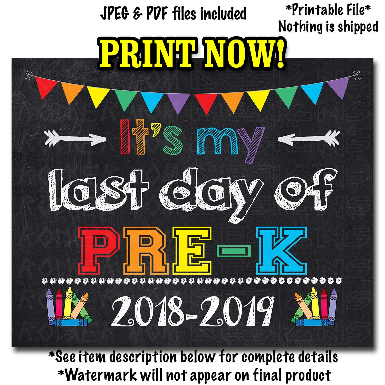 Last Day Of Pre K Sign Instant Download Pre K Grad