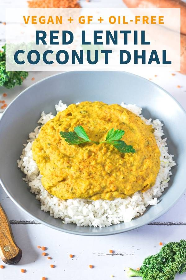 Coconut Curry Lentil Dhal Gluten Free Oil Free