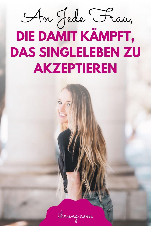 Single frauen finden keinen mann