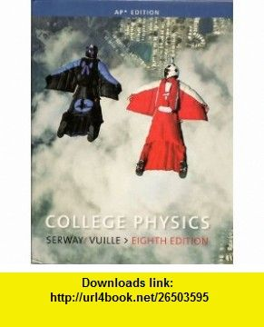 College Physics AP Edition (8th Edition) (9780538498500