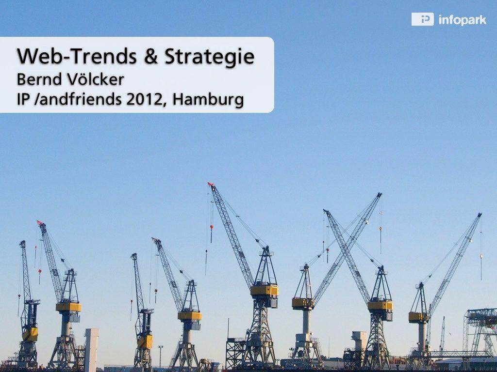 keynote-aktuelle-webtrends-bernd-vlcker by Infopark AG via Slideshare