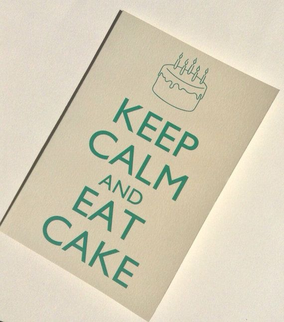 Keep Calm And Eat Cake Birthday Card By Rittenhousetrades 400