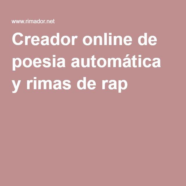 Creador Online De Poesia Automatica Y Rimas De Rap Poesia Rap