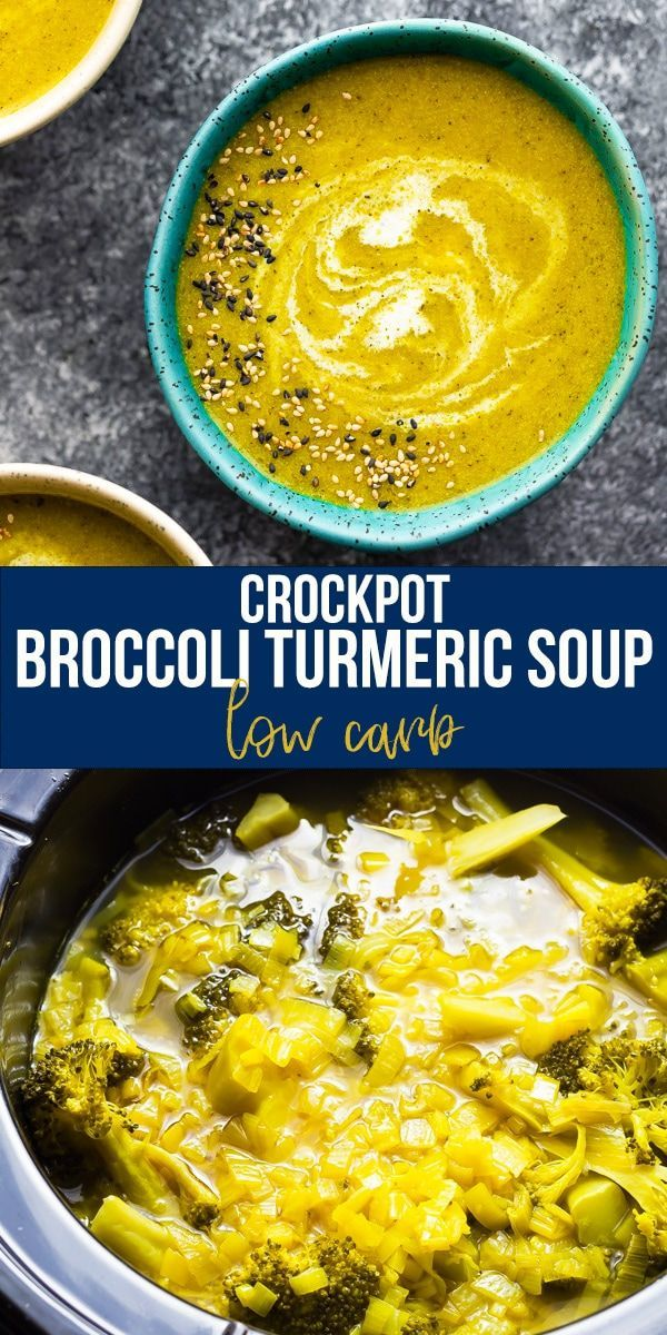 Crockpot Broccoli Turmeric Soup low carb This super healthy broccoli ginger and turmeric soup is a powerhouse of antiinflammatory ingredients and will warm you right up o...