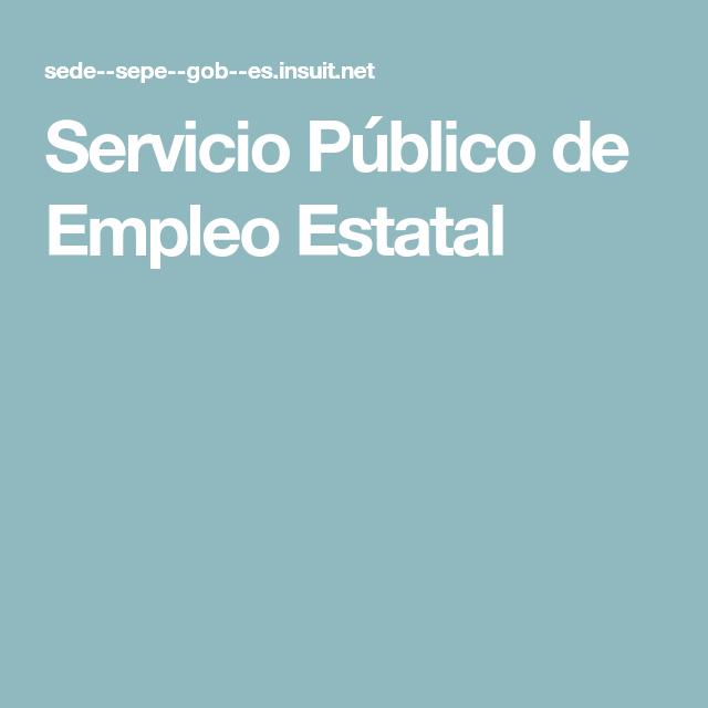 Servicio Público De Empleo Estatal Citas Políticas Servicio Público Hora Oficial
