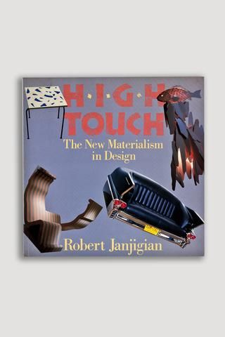 High Touch The New Materialism In Design Robert Janjigian New