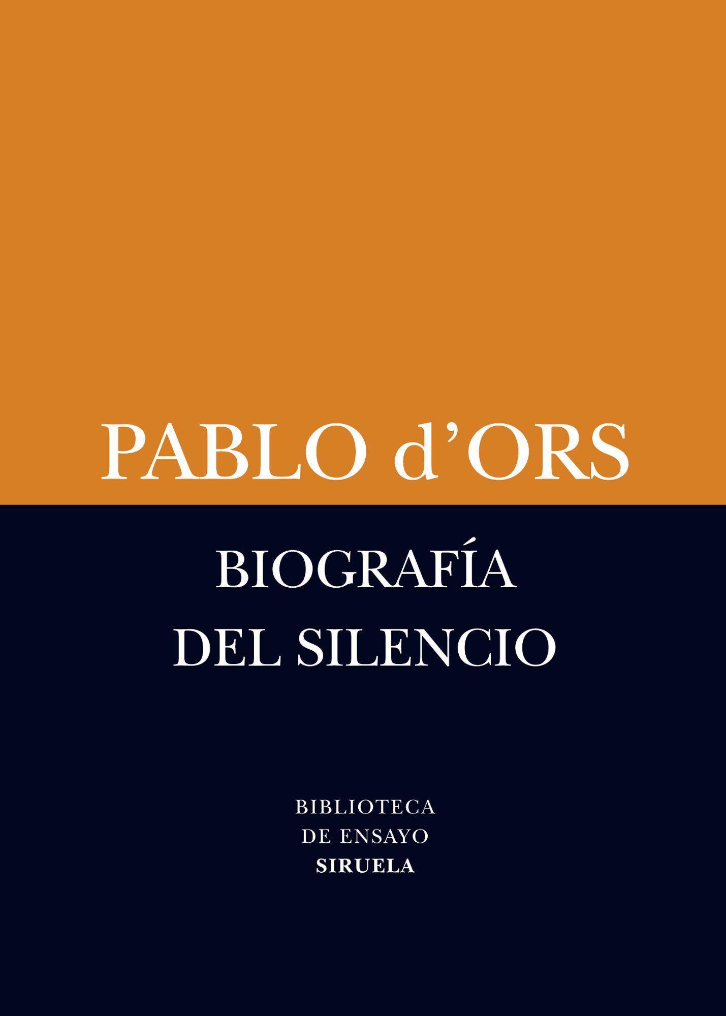 Biografia Del Silencio Pablo D Ors 9788498418385 Comprar El Libro Biografía Libros Leer