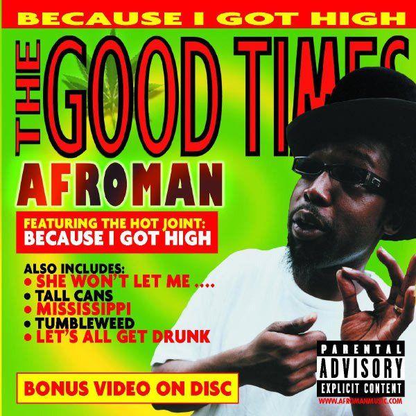 Afroman – Because I Got High (single cover art)