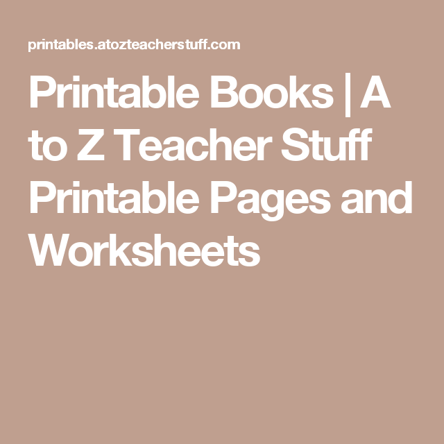 Printable Books | A to Z Teacher Stuff Printable Pages and ...