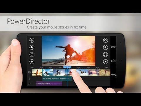 Power Director. Обзор видеоредактора для #android ...