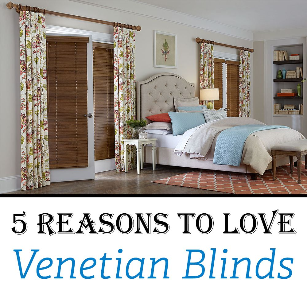 reasons to love venetian blinds easy to operate light and