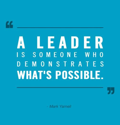 Leader Quotes Stunning Demonstrate The Possiblesg  Leadership  Pinterest  What S . Decorating Inspiration