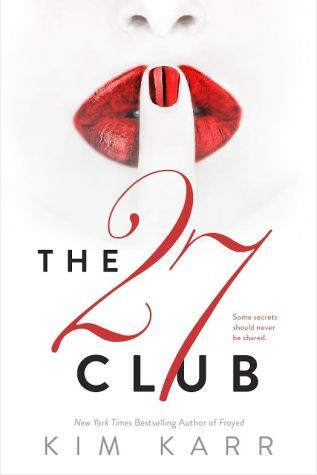 Cover Reveal & Teaser: The 27 Club by Kim Karr