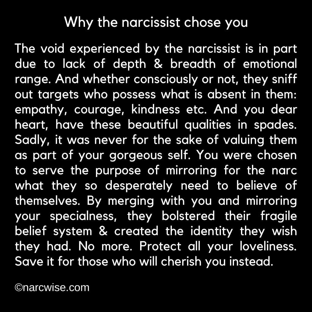 Why the narcissist chose you