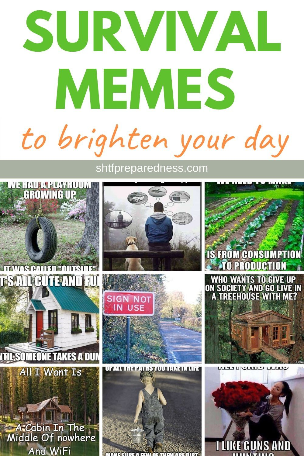 Survival Memes To Brighten Your Day Memes Survival Brighten Your Day